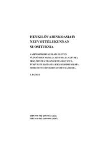 Henkilövahinkoasiain Neuvottelukunnan Suosituksia