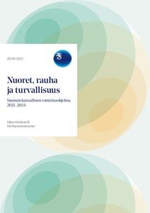 Kuva dokumentin kansilehdestä: Nuoret, rauha ja turvallisuus - Suomen kansallinen toimintaohjelma 2021 - 2024